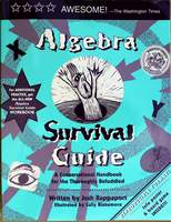 Algebra Survival Guide - A Conversational Guide for the Thoroughly Befuddled