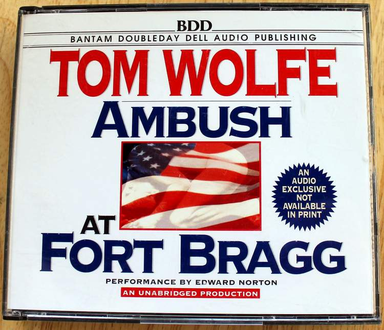 Ambush at Fort Bragg by Tom Wolfe - An Unabridged Production on 3 Audio CDs