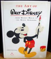 The Art of Walt Disney From Mickey Mouse to the Magic Kingdom - 1973 First Edition