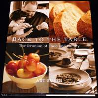 Back to the Table: The Reunion of Food and Family (Hardcover) by Art Smith