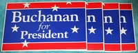 4 Pat Buchanan for President Signs Posters