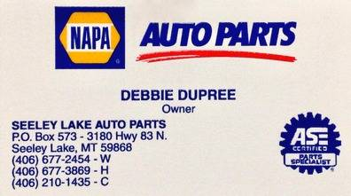 NAPA AUTO PARTS, Seeley Lake Auto Parts, Debbie DuPree, Owner, 3180 Hwy. 83 N., Seeley Lake, MT 59868, 406-677-2454, 406-677-3869, 406-210-1435
