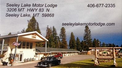 Seeley Lake Motor Lodge, 3206 Hwy 83 N, Seeley Lake, MT 59868 Michael & June Boltz - owners 406-677-2335 - website: SeeleyLakeMotorLodge.com email: slkmotorlodge@blackfoot.net