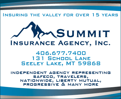 Summit Insurance Agency, Offices in Missoula and 131 School Lane, Seeley Lake Montana 59868, phone 406-677-7400, Independent Agency Representing Safeco, Travelers, Nationwide, Liberty Mutual, Progressive & Many More