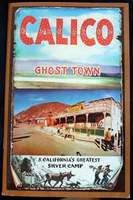 Calico Ghost Town S. California's Greatest Silver Camp