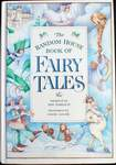 The Random House Book of Fairy Tales by Amy Ehrlich and Diane Goode (1985)
