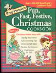 Busy People's Fun, Fast, Festive Christmas Cookbook by Dawn Hall
