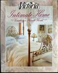Victoria: Intimate Home: Creating a Private World by Victoria Magazine