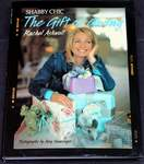 Shabby Chic, The Gift of Giving by Rachel Ashwell