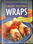 Great Tasting Wraps by Publications International Hardcover NEW Sealed