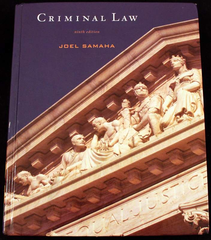 Criminal Law by Joel Samaha (2nd Printing 2008)