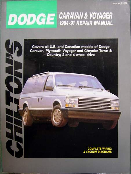 DODGE Caravan & Plymouth Voyager 1984-91 Repair Manual by Chilton Automotive Books