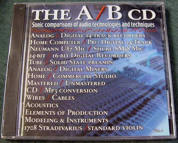 A/B CD, Vol. 1: A/B CD - Sonic Comparisons of Audio Technologies and Techniques