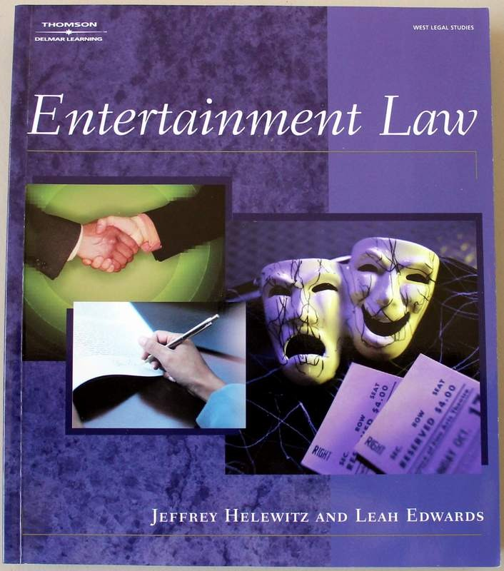 Entertainment Law by Jeffrey Helewitz and Leah Edwards