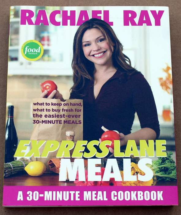 Express Lane Meals By Rachel Ray - a 30 Minute Meal Cookbook