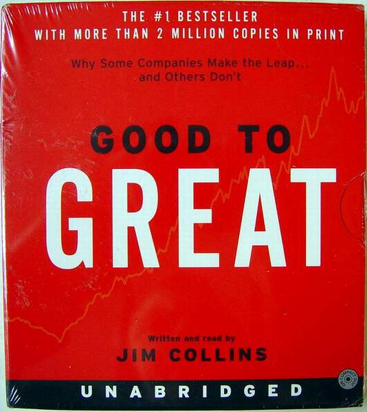 Good to Great: Why Some Companies Make the Leap...And Others Don't (Unabridged) 10 Hours on 8 CDs AudioBook