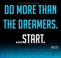 Do more than the dreamers... START.