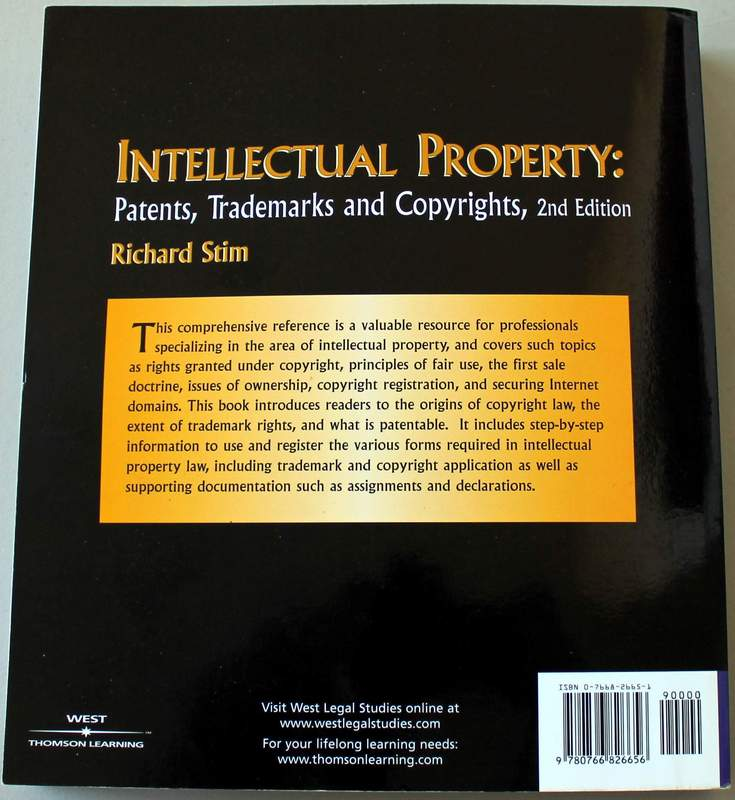 Intellectual Property: Patents, Trademarks, and Copyrights by Richard Stim
