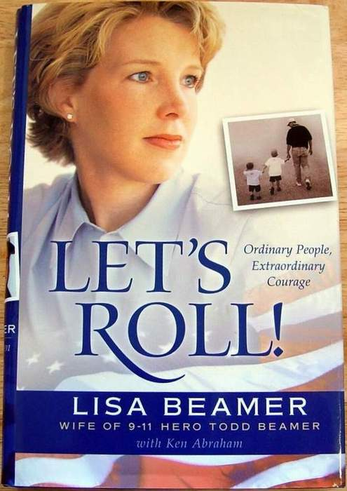 Let's Roll! Ordinary People, Extraordinary Courage by Lisa Beamer (Hardcover)
