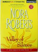 Valley of Silence (The Circle Trilogy, Book 3) by Nora Roberts AUDIOBOOK on 9 CD's, approx. 10 hours of listening time