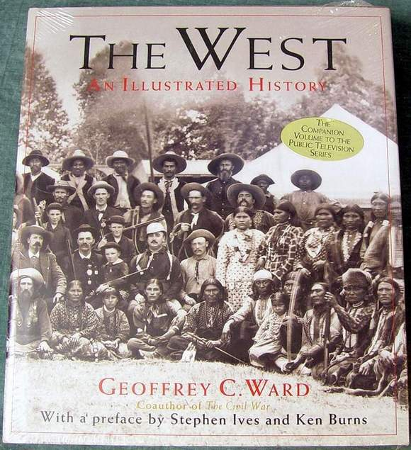 The West - An Illustrated History ISBN: 0316922366 / 0-316-92236-6