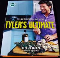 Tyler's Ultimate: Brilliant Simple Food to Make Any Time - Cookbook