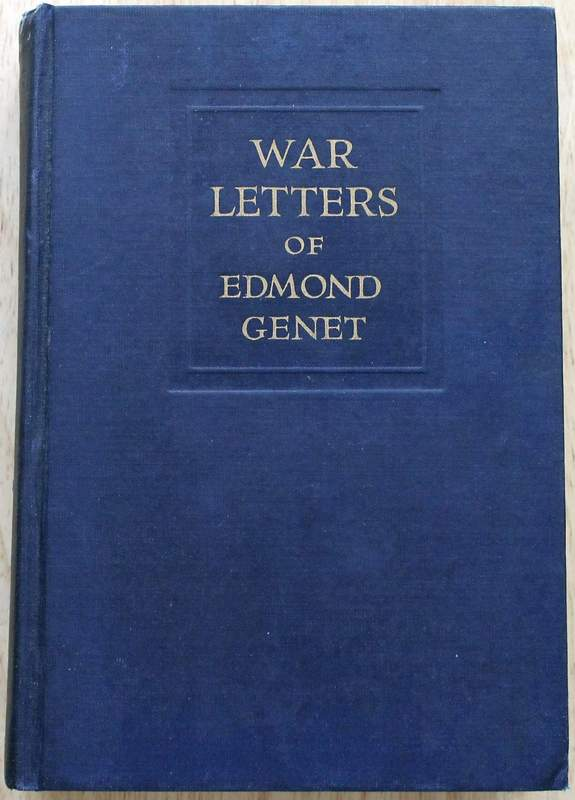 War Letters of Edmond Genet The First American Aviator Killed Flying the Stars and Stripes - Publishers - Charles Scribner's Sons (June 1918)