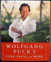 Wolfgang Puck's Pizza, Pasta, and More!  NEW HARDCOVER with 205 pages